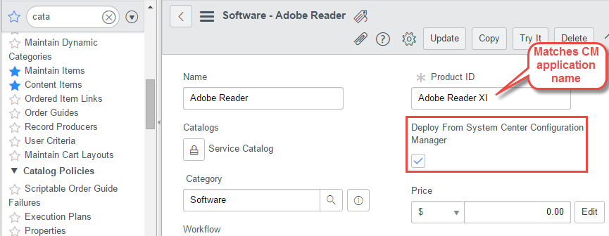 Software Catalog item in ServiceNow for Configuration Manager application